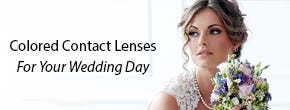 Colored Contact Lenses For Your Wedding Day