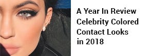 A Year In Review - Celebrity Colored Contact Looks In 2018